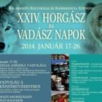 XXIV. Horgász és Vadász Napok Kecskemét 2014 január 17-26