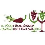 II. Pécsi Fűszerünnep és Tavaszi Borfesztivál 2013