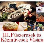III. Fűszeresek és Kézművesek Vására 2014