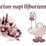 Márton-napi Újbor Ünnep és Libavacsora 2017