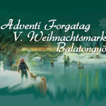 VIII. Balatongyöröki Adventi Forgatag 2015