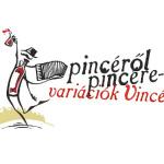 Pincéről Pincére Variációk Vincére 2015