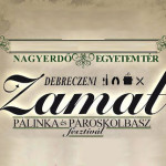 IV. Debreczeni ZAMAT Pálinka és Pároskolbász Fesztivál 2014