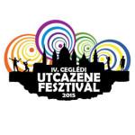 IV. Ceglédi Utcazene Fesztivál 2015
