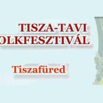 XIV. Tisza – Tavi Folkfesztivál 2015.
