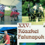 XXV. Röszkei Falunapok 2015