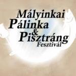 IV. Mályinkai Pálinka és Pisztráng Fesztivál 2018