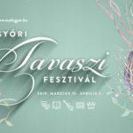 XXIII. Győri Tavaszi Fesztivál 2019