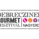 III. Debrecziner Gourmet Fesztivál 2018